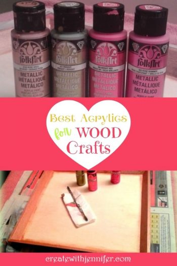 best acrylics for wood crafts