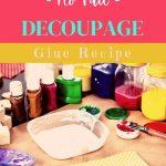 making decoupage glue
