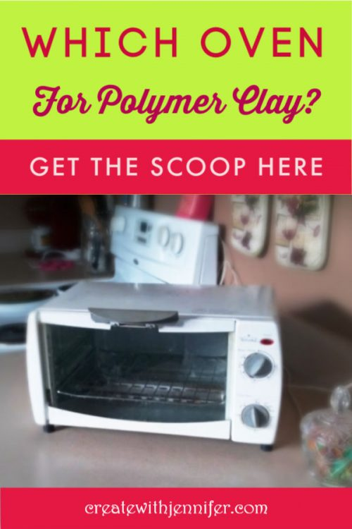 toaster oven for polymer clay
